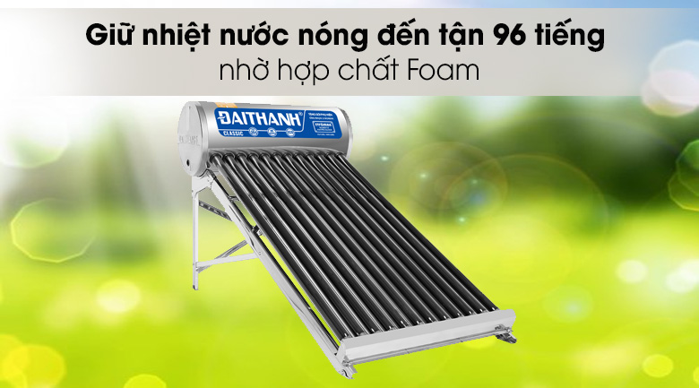 Máy nước nóng năng lượng mặt trời giữ nhiệt 96 giờ